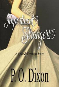 Impertinent Strangers