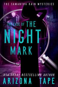 The Case Of The Night Mark