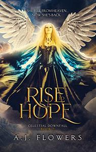 Rise to Hope: Book 2
