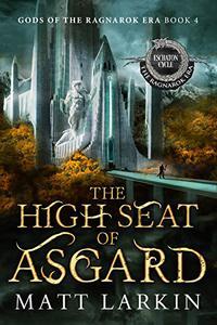 The High Seat of Asgard: Eschaton Cycle