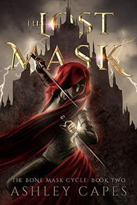The Lost Mask: (An Epic Fantasy Adventure)
