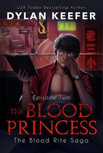 The Blood Princess: Episode Two