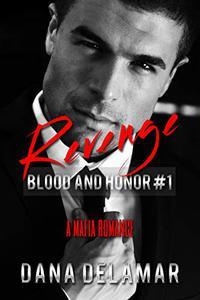 Revenge: A Mafia Romance
