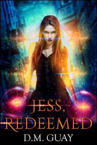Jess, Redeemed