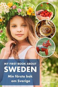 My First Book About Sweden Min Första Bok Om Sverige