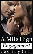 A Mile High Engagement