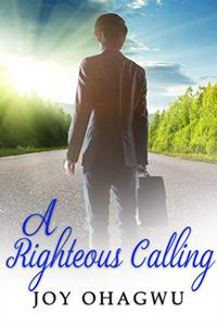 A Righteous Calling - A Christian Suspense - Book 9
