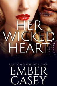 Her Wicked Heart (The Cunningham Family #3)