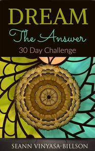 Dream The Answer: 30 Day Challenge