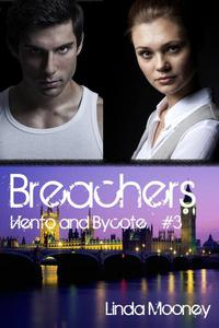 Breachers: Viento and Bycote