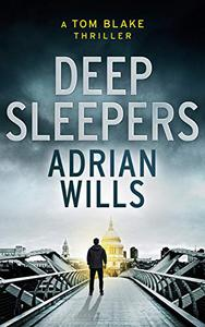 Deep Sleepers: A Tom Blake Thriller