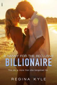 A Nanny for the Reclusive Billionaire