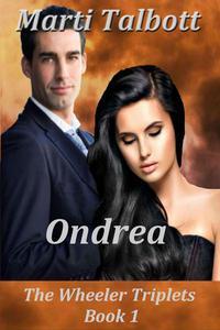 Ondrea: The Wheeler Triplets