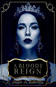 A Bloody Reign: Queen Collection