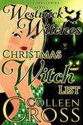 Christmas Witch List : A Westwick Witches Cozy Mystery