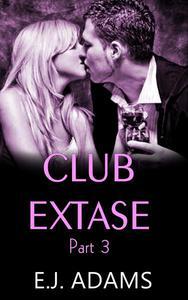 Club Extase Part 3
