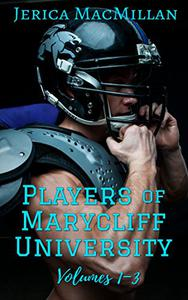 Players of Marycliff University, Volumes 1-3