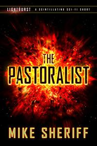 Lightburst: The Pastoralist