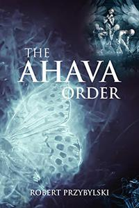 The Ahava Order