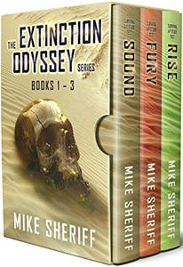 The Extinction Odyssey Series: Books 1-3