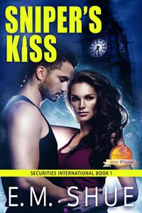 Sniper's Kiss: Securities International Book 1