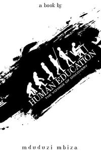 Human Education: The Voyage Of Discovery