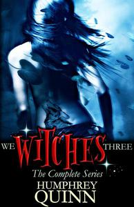 We Witches Three: The Complete Series