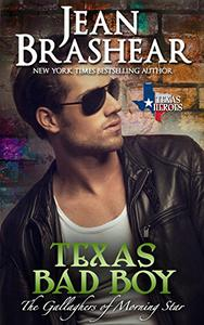 Texas Bad Boy: The Gallaghers of Morning Star Book 3