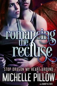 Romancing the Recluse