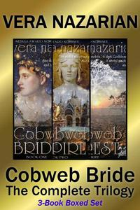 Cobweb Bride: The Complete Trilogy