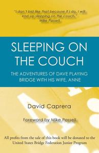 Sleeping on the Couch: The adventures of Dave playing bridge with his wife, Anne