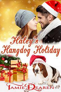 Haley's Hangdog Holiday