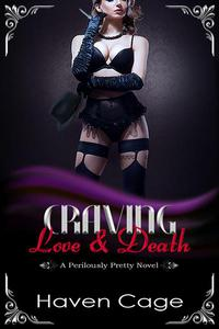 Craving Love & Death