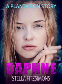 Daphne: A Plantation Story
