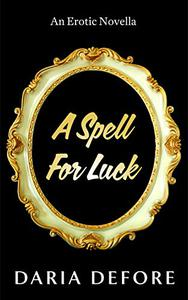 A Spell For Luck