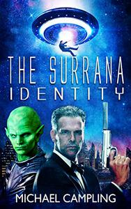 The Surrana Identity: A Sci Fi Comedy Adventure