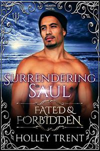 Surrendering Saul: Fated & Forbidden