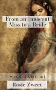 From an Innocent Miss to a Bride