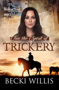 Inn the Spirit of Trickery (Spirits of Texas Cozy Mysteries)