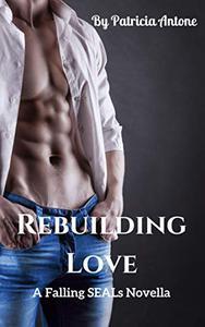 Rebuilding Love: