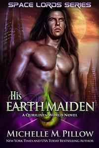 His Earth Maiden: A Qurilixen World Novel