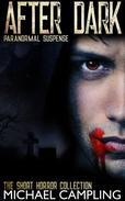 After Dark: Paranormal Suspense