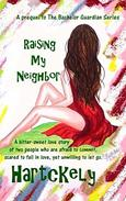 Raising My Neighbor