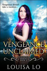 Vengeance Unclaimed (Vengeance Demons Book 2 Novelette)