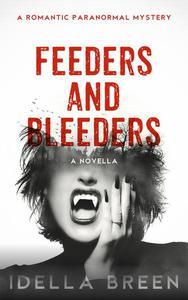 Feeders and Bleeders