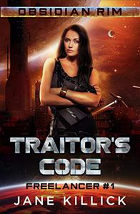 Traitor's Code: Freelancer 1
