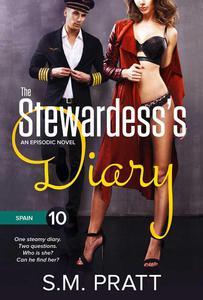 The Stewardess's Diary - Part Ten: Spain