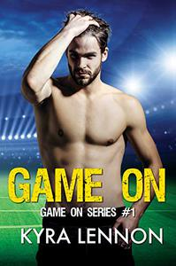 Game On: An Enemies to Lovers Sports Romance