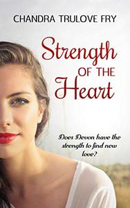 Strength of the Heart