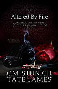 Altered By Fire: A Dark Reverse Harem Romance